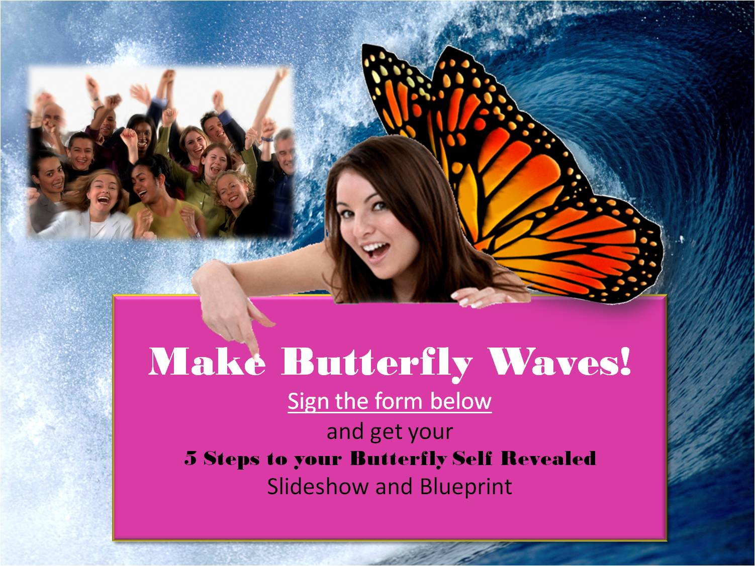 slideshow-butterfly-waves-ctaB